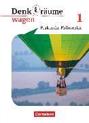 Cover-Bild zu Denk(t)räume wagen, Nordrhein-Westfalen, Band 1, Schülerbuch von Brüning, Barbara