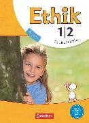 Cover-Bild zu Ethik, Grundschule Bayern - Neubearbeitung, 1./2. Jahrgangsstufe, Schülerbuch von Balasch, Udo