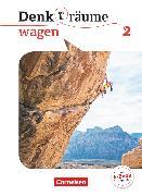 Cover-Bild zu Denk(t)räume wagen, Allgemeine Ausgabe, Band 2, Schülerbuch von Brüning, Barbara
