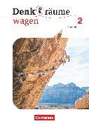 Cover-Bild zu Denk(t)räume wagen, Allgemeine Ausgabe, Band 2, Arbeitsheft von Brüning, Barbara