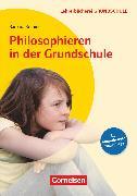 Cover-Bild zu Lehrerbücherei Grundschule, Philosophieren in der Grundschule (3. Auflage), Buch von Brüning, Barbara
