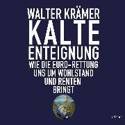 Cover-Bild zu Kalte Enteignung (Audio Download) von Krämer, Walter