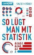 Cover-Bild zu So lügt man mit Statistik (eBook) von Krämer, Walter