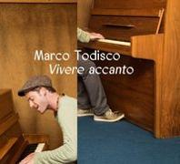 Cover-Bild zu Vivere accanto von Todisco, Marco (Künstler)