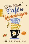 Cover-Bild zu Das kleine Café in Kopenhagen von Caplin, Julie