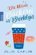 Cover-Bild zu Die kleine Bäckerei in Brooklyn von Caplin, Julie
