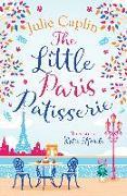Cover-Bild zu Little Paris Patisserie (Romantic Escapes, Book 3) (eBook) von Caplin, Julie