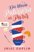 Cover-Bild zu Die kleine Patisserie in Paris (eBook) von Caplin, Julie