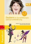 Cover-Bild zu Zaubern in Sprachtherapie und Sprachförderung von Braun, Wolfgang G.