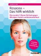 Cover-Bild zu Rosacea - Das hilft wirklich von Ring, Franziska
