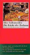 Cover-Bild zu Vollenweider, Alice: Die Küche der Toskana