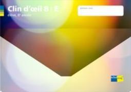 Cover-Bild zu Clin d'oil 8. Niveau E. élève. Inkl. Nutzungslizenz für Apps