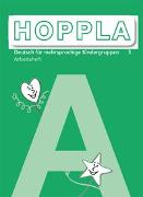 Cover-Bild zu Hoppla 3. Arbeitsheft A