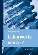 Cover-Bild zu Laborwerte von A-Z von Deschka, Marc