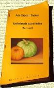 Cover-Bild zu Zapperi Zucker, Ada: Un'infanzia quasi felice (eBook)