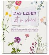 Cover-Bild zu Das Leben ist so schön! von Groh Verlag
