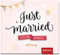 Cover-Bild zu Just married von Groh Verlag