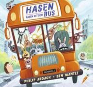 Cover-Bild zu Hasen rasen mit dem Bus von Ardagh, Philip