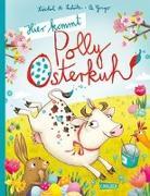 Cover-Bild zu Hier kommt Polly Osterkuh! von Schütz, Xóchil