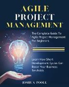 Cover-Bild zu Poole, Joshua: Agile Project Management (eBook)