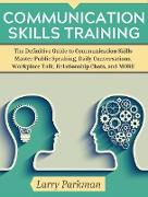 Cover-Bild zu Parkman, Larry: Communication Skills Training (eBook)