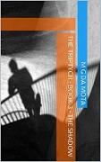 Cover-Bild zu Mota, M G da: The Shadow (The Triptych, #3) (eBook)