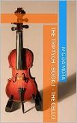 Cover-Bild zu Mota, M G da: The Cello (The Triptych, #1) (eBook)