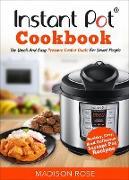Cover-Bild zu Rose, Madison: Instant Pot Cookbook (eBook)