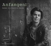 Cover-Bild zu Emcke, Carolin: Anfangen!