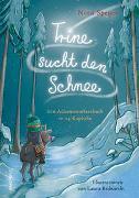 Cover-Bild zu Trine sucht den Schnee von Speyer, Nina