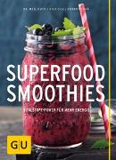 Cover-Bild zu Superfood-Smoothies von Guth, Christian