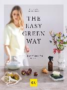Cover-Bild zu The Easy Green Way (eBook) von Muttenthaler, Magdalena