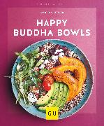Cover-Bild zu Happy Buddha-Bowls (eBook) von Kittler, Martina