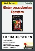 Cover-Bild zu Hinter verzauberten Fenstern - Literaturseiten von Schülin, Pia