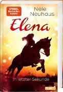 Cover-Bild zu Neuhaus, Nele: Elena - Ein Leben für Pferde 7: In letzter Sekunde