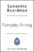 Cover-Bild zu Boardman, Samantha: Everyday Strong (eBook)