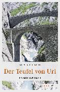 Cover-Bild zu Götschi, Silvia: Der Teufel von Uri (eBook)