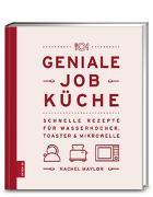 Cover-Bild zu Geniale Job-Küche von Maylor, Rachel