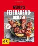 Cover-Bild zu Weber's Feierabend-Grillen von Purviance, Jamie