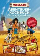 Cover-Bild zu Yakari-Abenteuer-Kochbuch für hungrige Indianer von .
