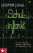 Cover-Bild zu Schulinfarkt (eBook) von Juul Jensen, Jesper