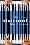 Cover-Bild zu Blueprint Blaupause von Kerner, Charlotte