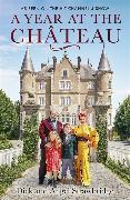 Cover-Bild zu Strawbridge, Dick: A Year at the Chateau