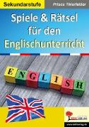 Cover-Bild zu Spiele & Rätsel für den Englischunterricht (eBook) von Thierfelder, Prisca