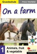 Cover-Bild zu On a farm / Grundschule (eBook) von Thierfelder, Prisca