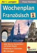 Cover-Bild zu Wochenplan Französisch / ab 1. Lernjahr (eBook) von Thierfelder, Prisca