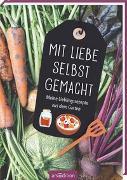 Cover-Bild zu Vigh, Inka (Illustr.): Mit Liebe selbst gemacht. Meine Lieblingsrezepte aus dem Garten