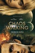Cover-Bild zu Chaos Walking - Der Roman zum Film von Ness, Patrick
