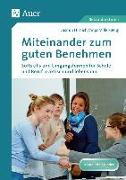 Cover-Bild zu Miteinander zum guten Benehmen von Hirnich, Jasmin