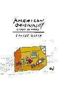 Cover-Bild zu Glück, Louise: American Originality (eBook)